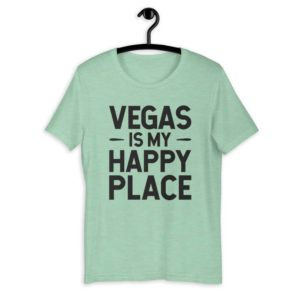 Vegas is My Happy Place Premium Short-Sleeve Unisex T-Shirt