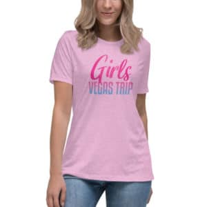 Girls Vegas Trip Women's Relaxed T-Shirt