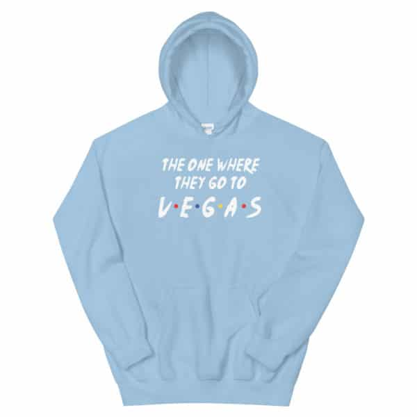 The One Where They Go To Vegas Unisex Hoodie